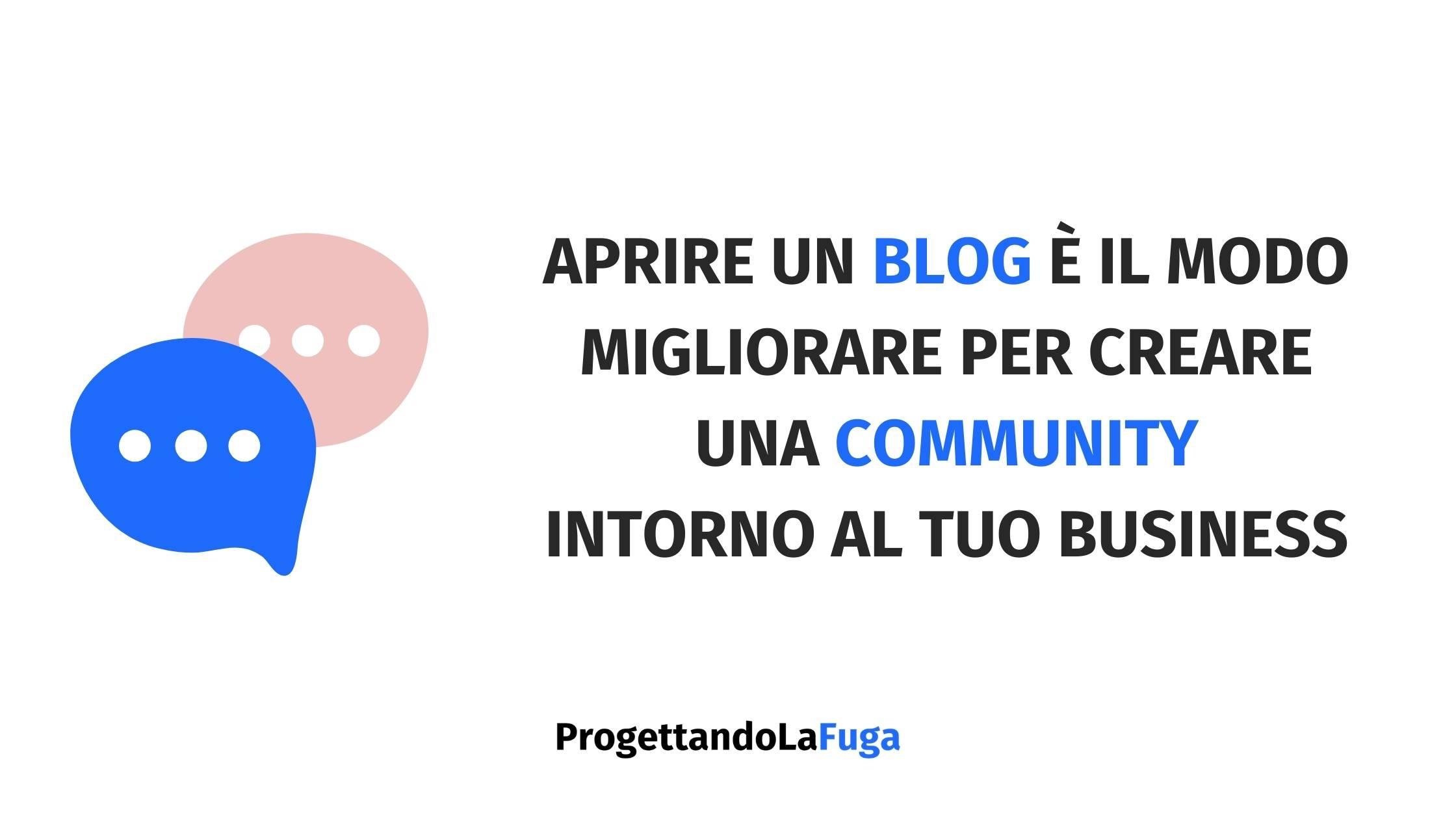 perché creare un blog ti permette di creare una community