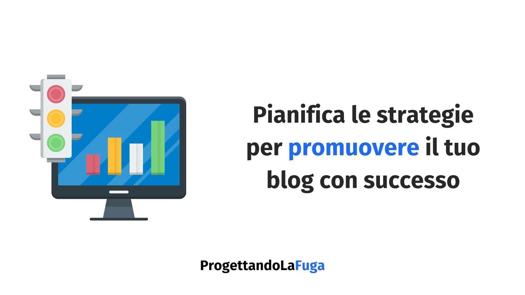Decidi come promuovere il tuo blog