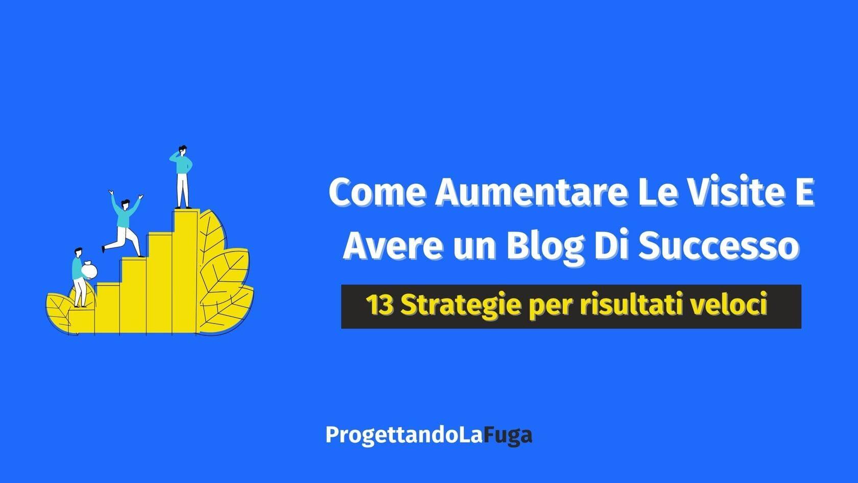 come aumentare visite blog