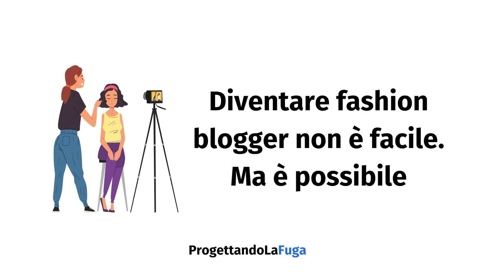 come diventare fashion blogger di successo