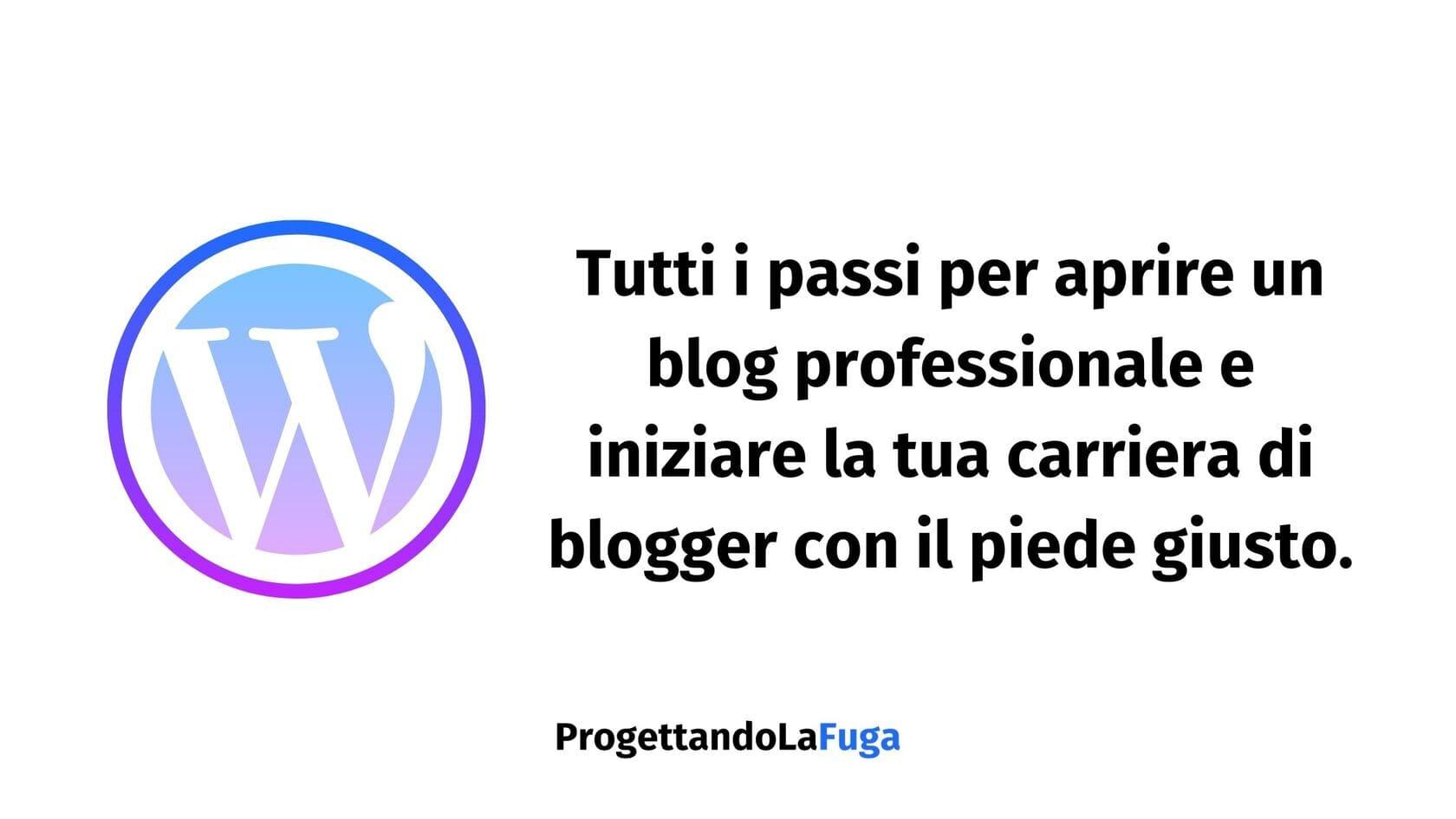 aprire un blog professionale per diventare blogger
