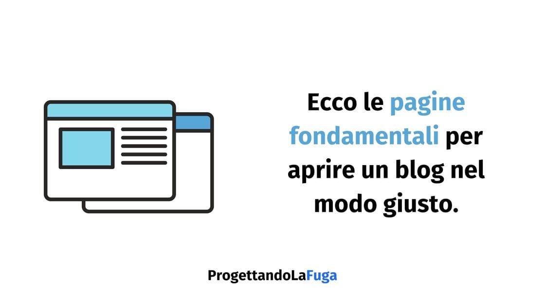 le pagine importanti per aprire un blog