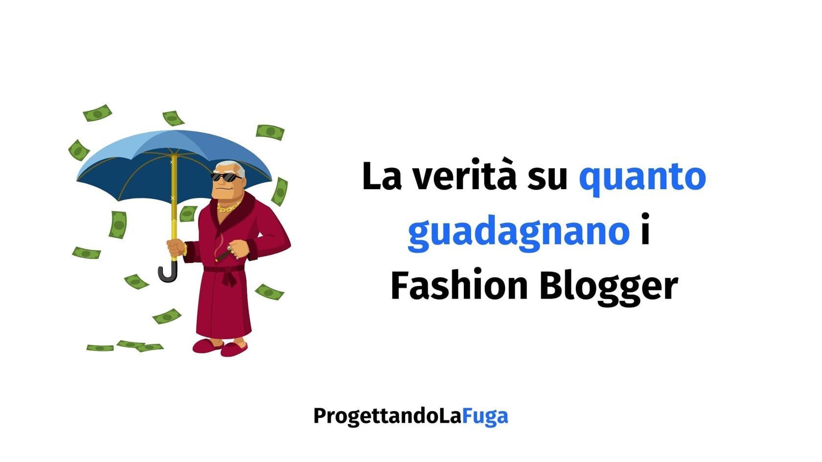 quanto guadagna un fashion blogger