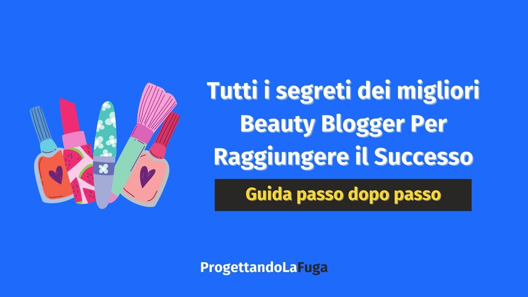 come creare un beauty blog